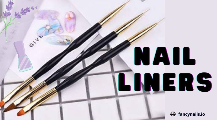 Nail Liners